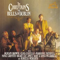 The Bells Of Dublin — The Chieftains