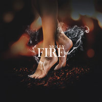 Fire — MOLLY