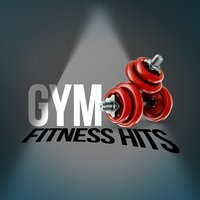 Gym Fitness Hits — Gym Hits
