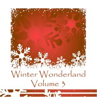 Winter Wonderland Volume 3 — сборник