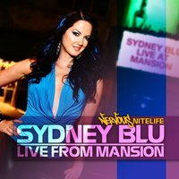 Live From Mansion — Sydney Blu