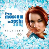 From Moscow to Sochi — Алевтина