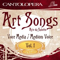 Cantolopera: Art Songs for Medium Voice, Vol. 1 — Alessandra Notarnicola, Antonello Gotta, Compagnia D'Opera Italiana, Руджеро Леонкавалло