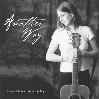 Another Way — Heather Murphy