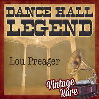 Vintage Rare - Dance Hall Legend — Lou Preager & His Orchestra