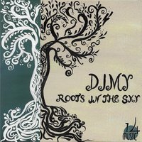 Roots in the Sky — Dimy