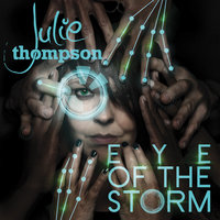 Eye Of The Storm — Julie Thompson