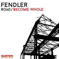 Road/Become Whole EP — Fendler