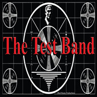 Testify — The Test Band