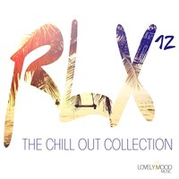 RLX #12 - The Chill Out Collection — сборник