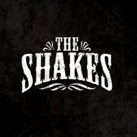 The Shakes — The Shakes