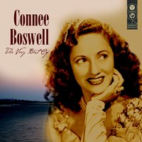 The Very Best Of — Connee Boswell