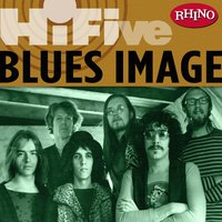 Rhino Hi-Five: Blues Image — Blues Image