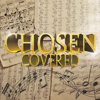 Covered — Chosen