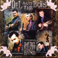 Del And The Boys — The Del McCoury Band