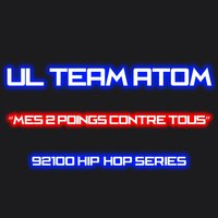 Mes 2 poings contre tous — Ul Team Atom