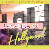 Legends of Hollywood - Thanks for the Memory — сборник