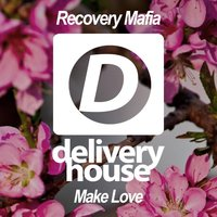 Make Love — Recovery Mafia