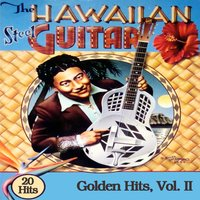 The Hawaiian Steel Guitar Golden Hits, Vol. II — сборник