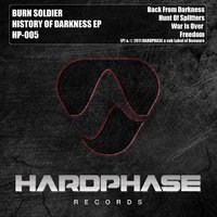 History of Darkness Ep — Burn Soldier