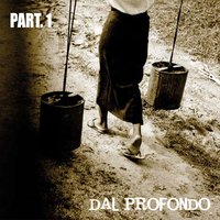 Dal profondo - Part. 1 — сборник
