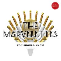 You Should Know — The Marvelettes
