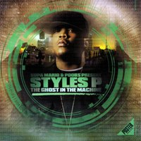 The Ghost In The Machine — Styles P