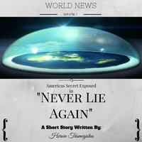 Never Lie Again — Heroin Trismegistus
