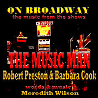 The Music Man - On Broadway — Robert Preston