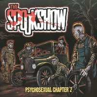 Psychosexual Chapter 2 — The Spookshow