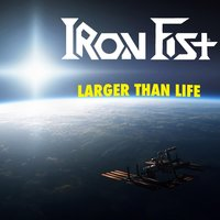 Larger Than Life — Iron Fist