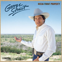 Ocean Front Property — George Strait