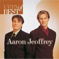 Very Best Of Aaron & Jeoffrey — Aaron & Jeoffrey
