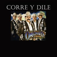 Corre Y Dile - Single — Los Originales De San Juan
