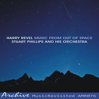 Music From Out of Space — Harry Revel, Stuart Phillips & His Orchestra
