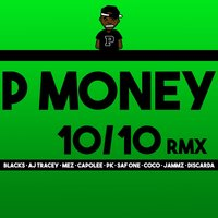 10 / 10 — P Money, Capo Lee, AJ Tracey, Coco, Blacks, Jammz