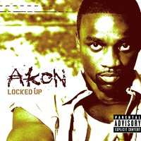Locked Up — Akon
