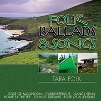Folk Ballads & Songs — Tara Folk