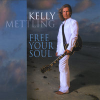 Free Your Soul — Kelly Mettling