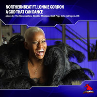 A God That Can Dance (feat. Lonnie Gordon) — Northernbeat