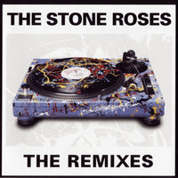 The Remixes — The Stone Roses