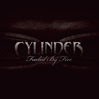 Fueled By Fire — Cylinder