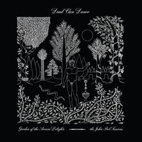 Garden of the Arcane Delights + Peel Sessions — Dead Can Dance
