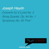 "Blue Edition - Haydn: Concerto for 2 Lyres No. 2 & Symphony No. 59 ""Fire"" — Йозеф Гайдн, Laurence Duvall, Jan Fleury, Eugen Duvier, Camerata Romana"