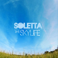 The Skylife — Soletta