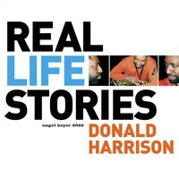 Real Life Stories — Donald Harrison, Christian Scott, Eric Reed
