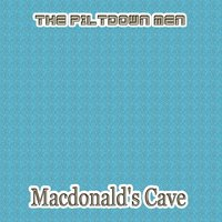 Macdonald's Cave — The Piltdown Men