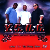 Highway to Heaven / Y.S.O.G. - EP — Young Soldiers of God