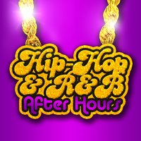 Hip Hop & R&B After Hours — сборник