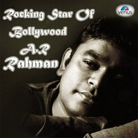 Rocking Star of Bollywood - A.R. Rahman — A.R. Rahman